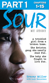 sour-my-story-part-1-of-3-a-troubled-girl-from-a-broken-home-the-brixton-gang-she-nearly-died-for-the-baby-she-fought-to-live-for