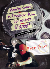 how-to-shoot-a-feature-film-for-under-10000
