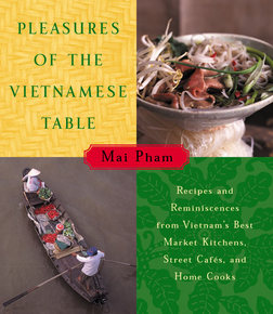pleasures-of-the-vietnamese-table