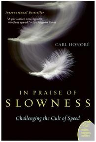in-praise-of-slowness