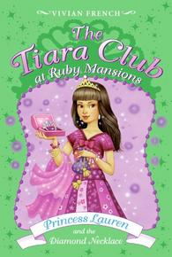the-tiara-club-at-ruby-mansions-5-princess-lauren-and-the-diamond-necklace