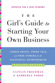 the-girls-guide-to-starting-your-own-business-revised-edition
