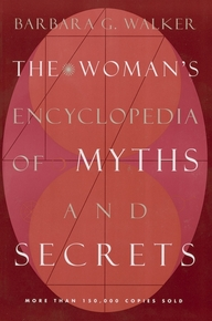 the-womans-encyclopedia-of-myths-and-secrets